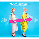 YOUnison 15→ (ヨミ:ユニゾン フィフティーン)