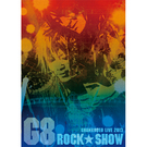 GRANRODEO G8 ROCK☆SHOW DVD