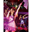 Minori Chihara Live Tour 2010 ~Sing All Love~ LIVE Blu-ray