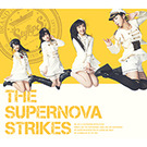 THE SUPERNOVA STRIKES【初回限定盤A】