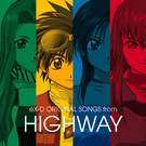 eX-D ORIGINAL SONGS from HIGHWAY