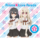 Prisma☆Love Parade vol.2