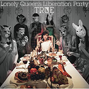 Lonely Queen's Liberation Party【初回限定盤】