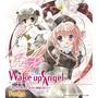 Wake up Angel ~ねがいましては∞(むげん)なり~