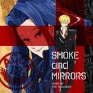 """オリジナルサウンドトラック """"SMOKE and MIRRORS"""""""