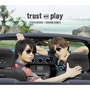 柿原徹也×岡本信彦 Collaboration Mini Album「trust and play」【豪華盤】