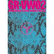GRANRODEO GR-VW02 GRANRODEO VISUAL WORKS VOL.02