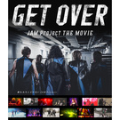GET OVER -JAM Project THE MOVIE-【通常版Blu-ray】