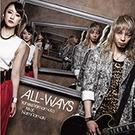 ALL-WAYS【アーティスト盤】
