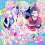 Bloomy*スマイル/キラリ☆パーティ♪タイム【アイカツプラネット!盤】