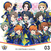 THE IDOLM@STER SideM 5th ANNIVERSARY DISC 03  W&Café Parade&...