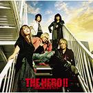 THE HERO !! 〜怒れる拳に火をつけろ〜【アーティスト盤】