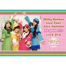 """Milky Holmes Live Tour 2011 Autumn """"To-gather!!!!"""" LIVE DVD"""