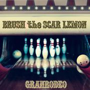 BRUSH the SCAR LEMON【初回生産限定盤】