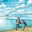 Sound of a small love & chu-2 byo story  【2枚組】