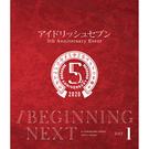 """アイドリッシュセブン 5th Anniversary Event """"/BEGINNING NEXT""""【Blu-ray DAY 1】"""