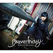 Braverthday【豪華盤】