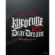 ドリフェス! presents BATTLE LIVE KUROFUNE vs DearDream LIVE Blu-ray