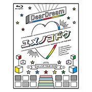 ドリフェス! presents DearDream 1st LIVE TOUR 2018「ユメノコドウ」LIVE Blu-ray