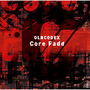 Core Fade【初回限定盤】