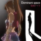 Dominant space