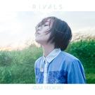 RIVALS【アーティスト盤】