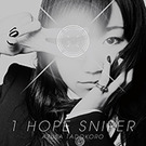 1HOPE SNIPER【アーティストジャケット盤】