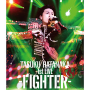 「TASUKU HATANAKA 1st LIVE -FIGHTER-」Blu-ray/畠中 祐