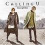 Calling U【アーティスト盤】