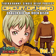 -SINGLE RELEY PROJECT- 「CIRCUIT OF HERO」Vol.5