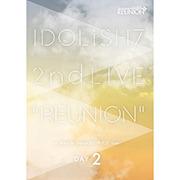 アイドリッシュセブン2nd LIVE「REUNION」DVD DAY 2