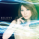 BELIEVE【初回限定盤】