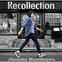 Recollection【豪華盤/2枚組】