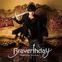Braverthday【通常盤】