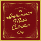 THE IDOLM@STER SideM INSTRUMENTAL MUSIC COLLECTION 04