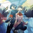 オリジナルドラマ~A CERTAIN DAY OF SUMMER~
