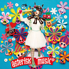 asterisk music*【DVD付】