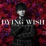 DYING WISH【初回限定盤】