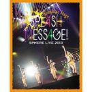 『スフィアライブ2013 SPLASH MESSAGE!-サンシャインステージ-』LIVE BD