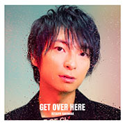 GET OVER HERE【通常盤】