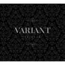VARIANT【初回限定盤A】