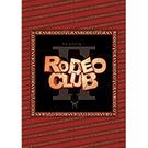 ロデオ倶楽部~season II【DVD2枚組】