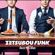 TVドラマ『カフカの東京絶望日記』オープニングテーマ 「ZETSUBOU FUNK」/buzz★Vibes