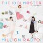 THE IDOLM@STER MILLION RADIO! DJCD Vol.01【通常盤】