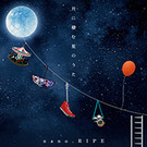 月に棲む星のうた ~nano.RIPE 10th Anniversary Best~