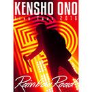 「KENSHO ONO Live Tour 2016 ~Rainbow Road~」 LIVE DVD