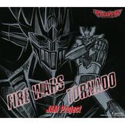 FIRE WARS / TORNADO