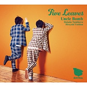 Uncle Bomb 5thミニアルバム「Five Leaves」【豪華盤】/Uncle Bomb