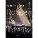 アイドリッシュセブン 1st LIVE「Road To Infinity」DVD DAY 1