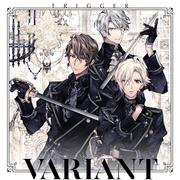 TRIGGER 2nd Album「VARIANT」【通常盤】/TRIGGER